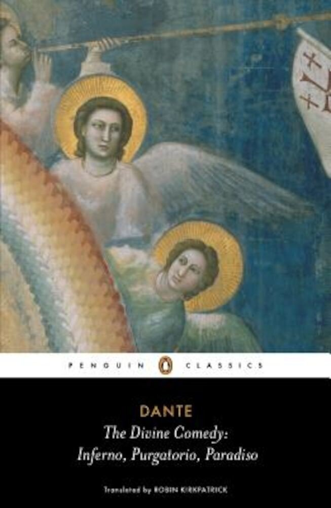 The Divine Comedy: Inferno, Purgatorio, Paradiso, Paperback