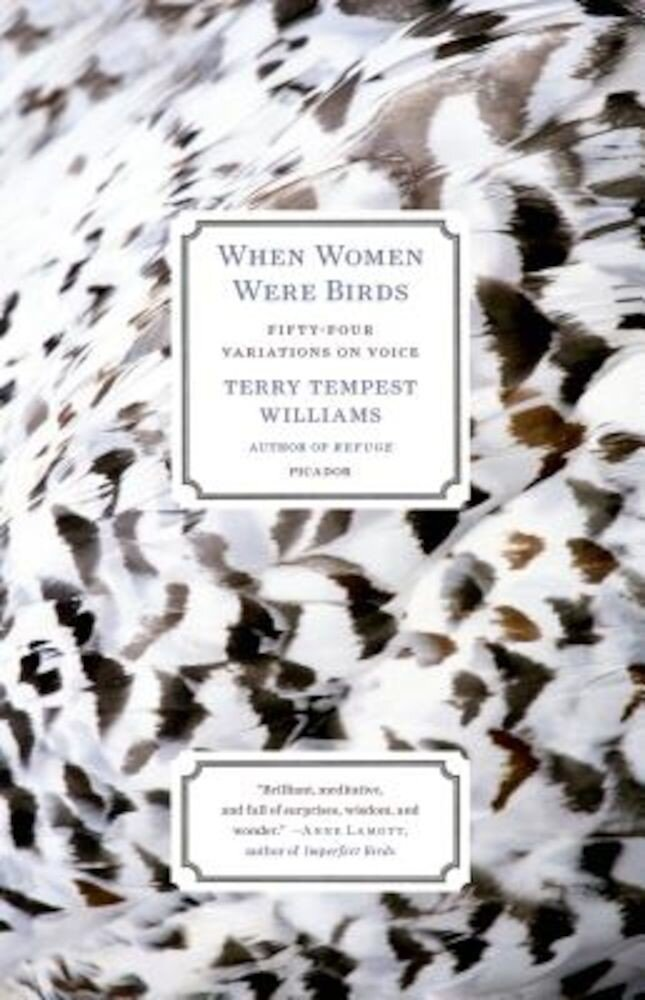 When Women Were Birds: Fifty-Four Variations on Voice, Paperback