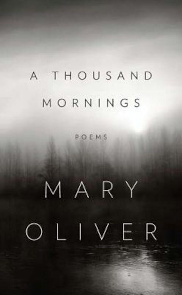 A Thousand Mornings, Hardcover