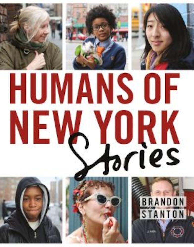 Humans of New York: Stories, Hardcover