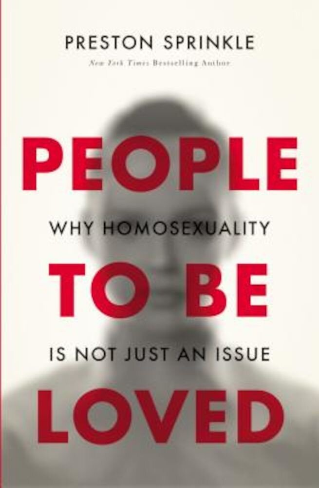 People to Be Loved: Why Homosexuality Is Not Just an Issue, Paperback