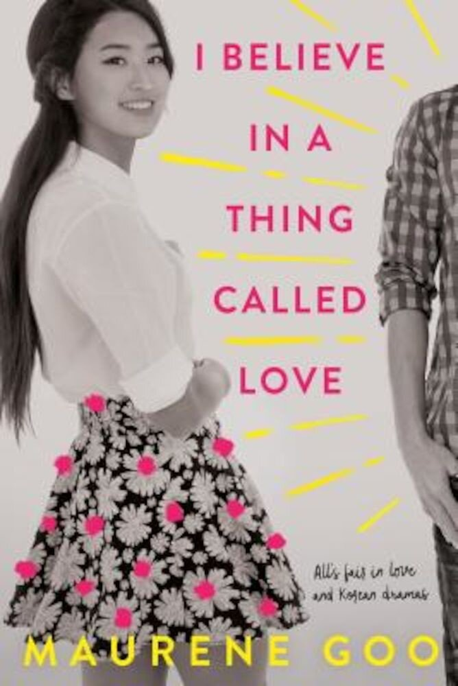 I Believe in a Thing Called Love, Hardcover