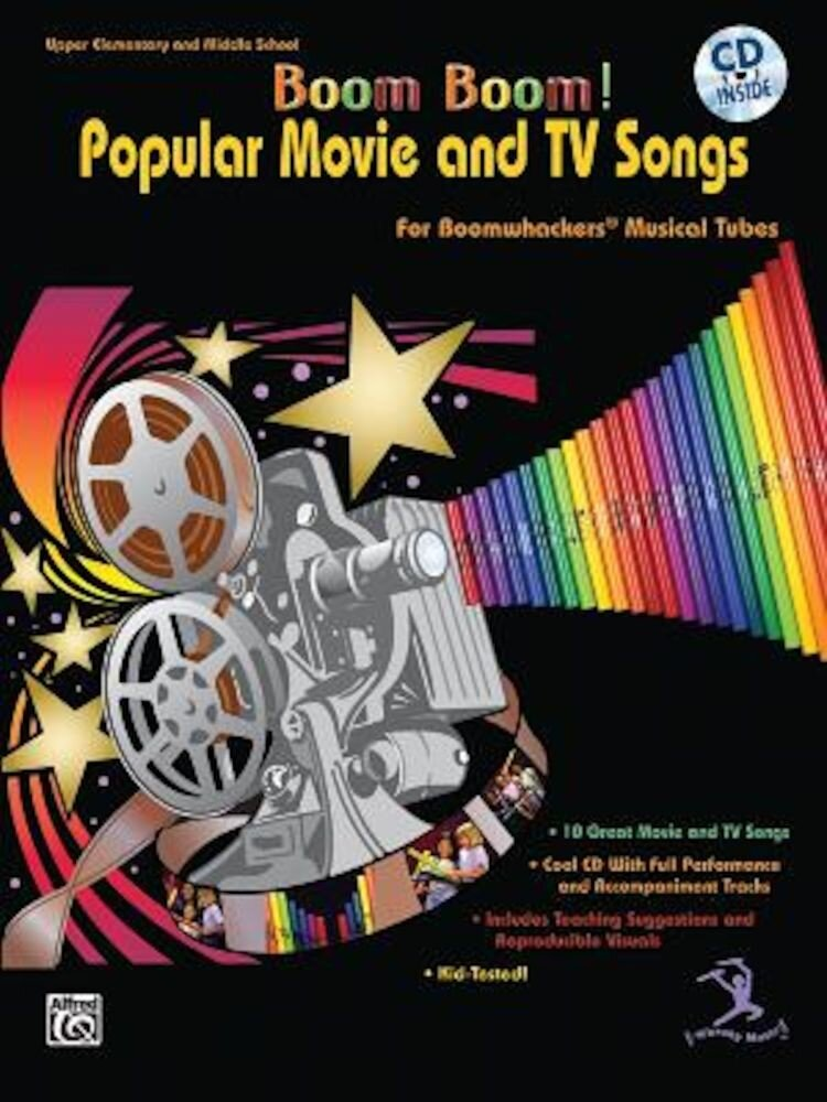 Boom Boom! Popular Movie and TV Songs for Boomwhackers Musical Tubes: Book & CD [With CD], Paperback
