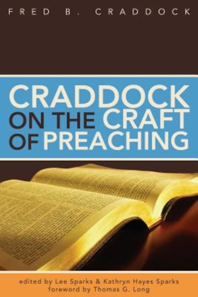 Craddock on the Craft of Preaching, Paperback
