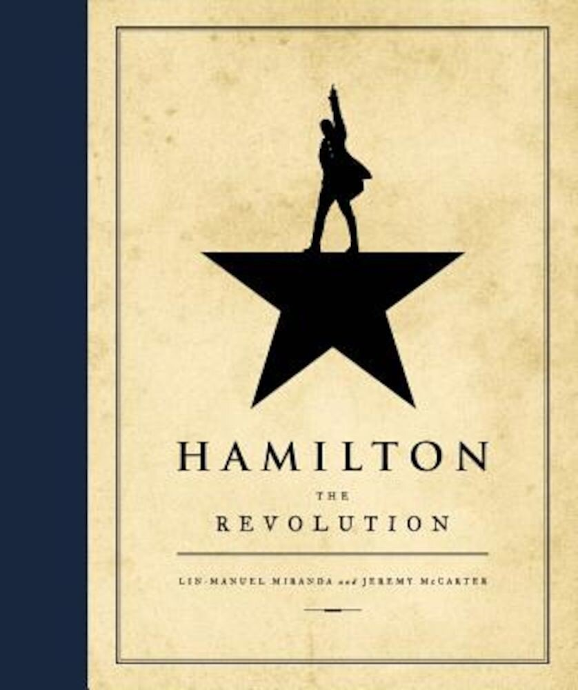 Hamilton: The Revolution, Hardcover