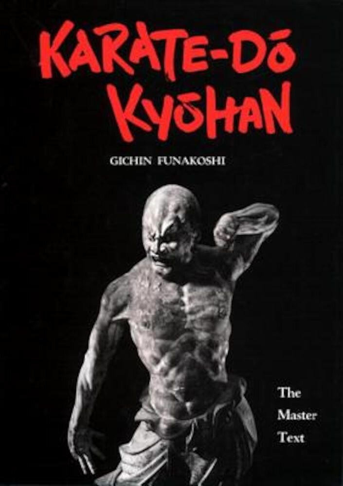 Karate-Do Kyohan: The Master Text, Hardcover