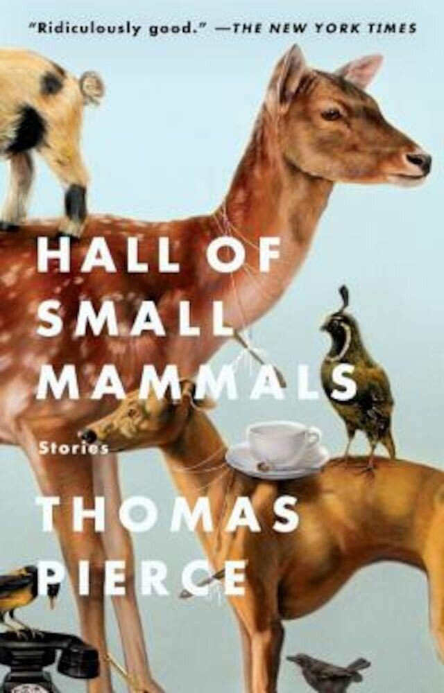 Hall of Small Mammals: Stories, Paperback