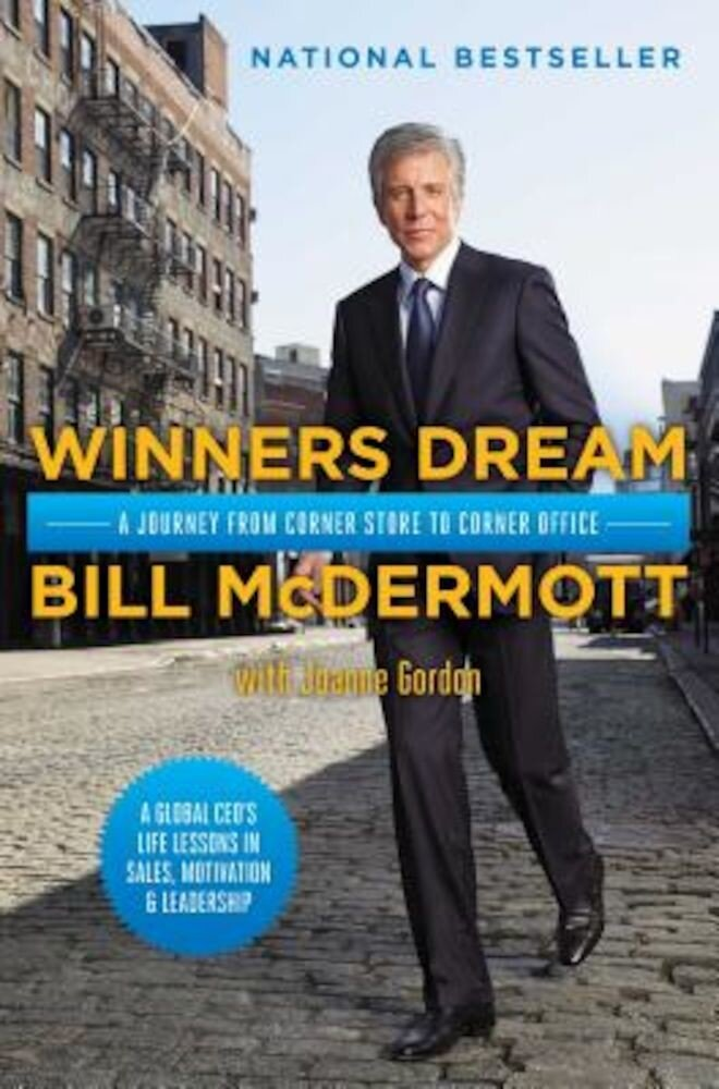 Winners Dream: A Journey from Corner Store to Corner Office, Hardcover