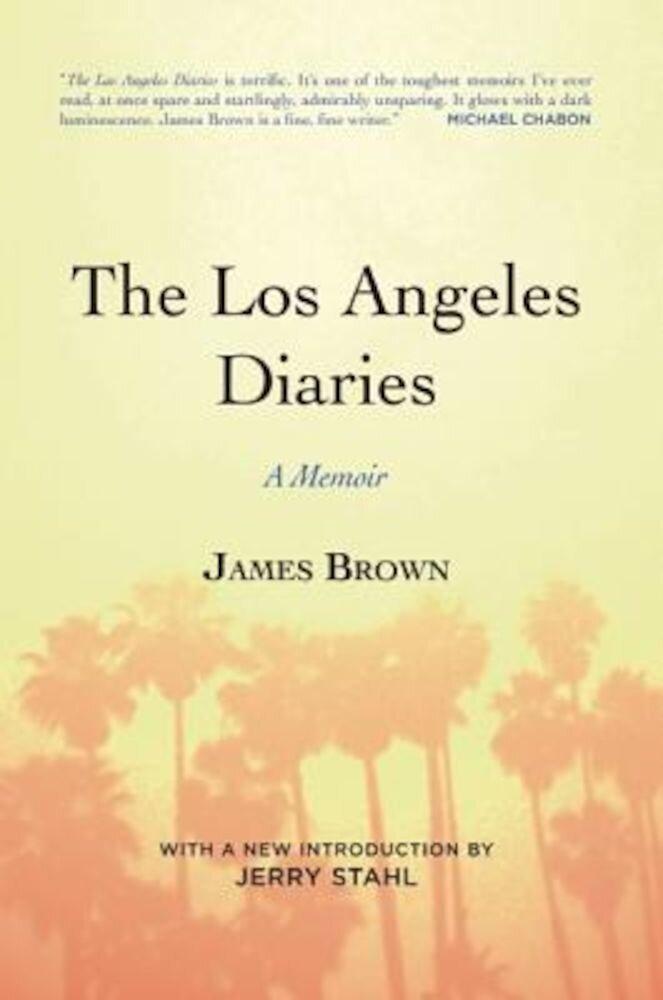 The Los Angeles Diaries: A Memoir, Paperback