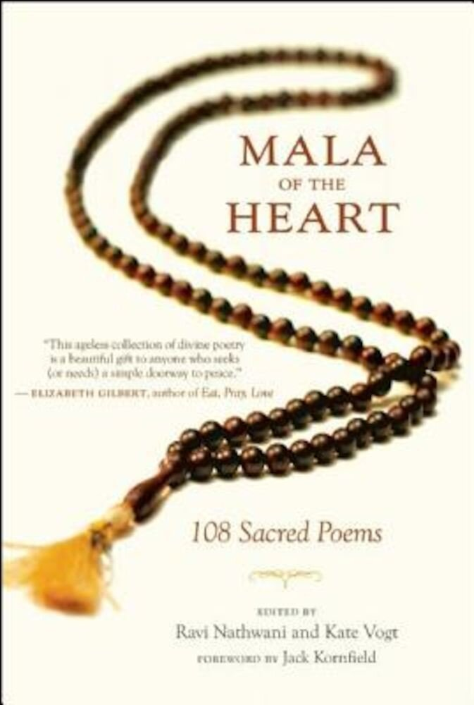 Mala of the Heart: 108 Sacred Poems, Paperback