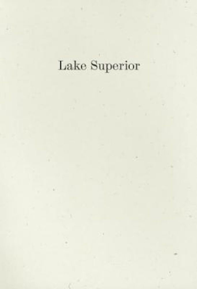 Lake Superior: Lorine Niedecker's Poem and Journal Along with Other Sources, Documents, and Readings, Paperback