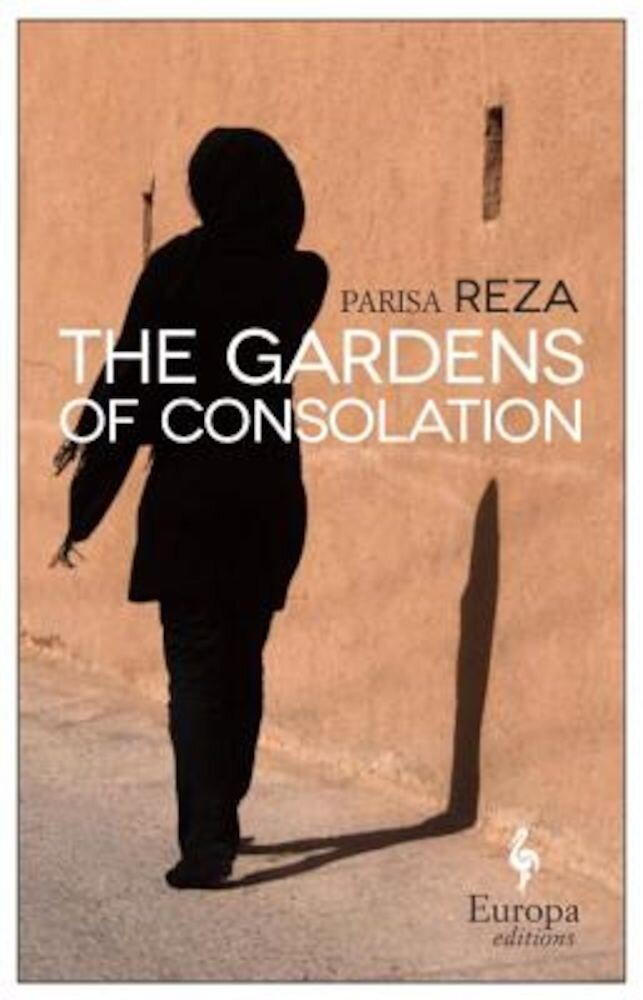 The Gardens of Consolation, Paperback