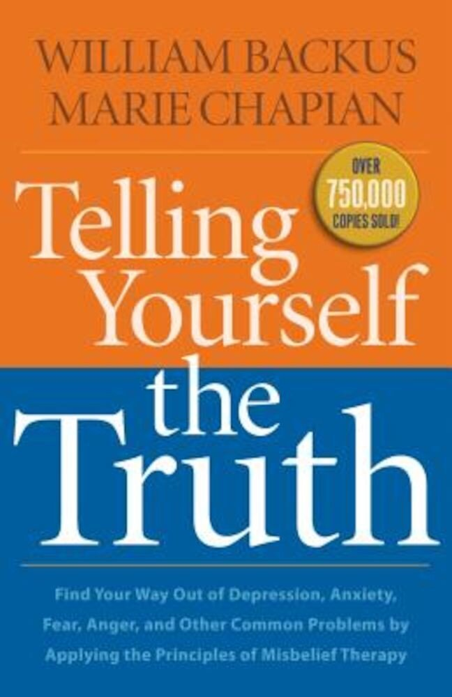 Telling Yourself the Truth, Paperback