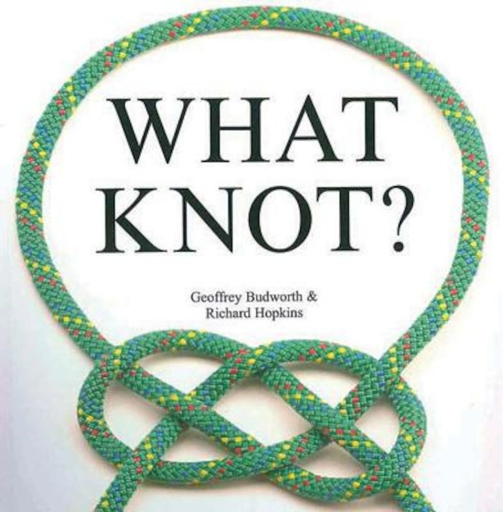 What Knot?, Hardcover