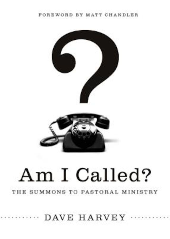 Am I Called?: The Summons to Pastoral Ministry, Paperback