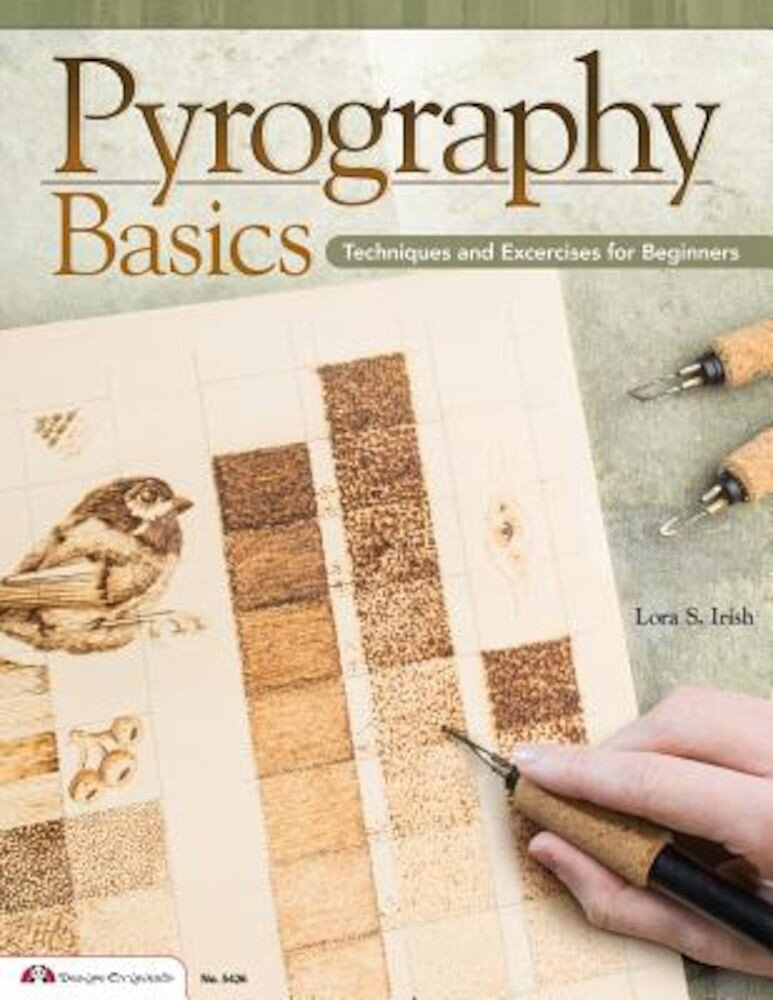 Pyrography Basics: Techniques and Exercises for Beginners, Paperback