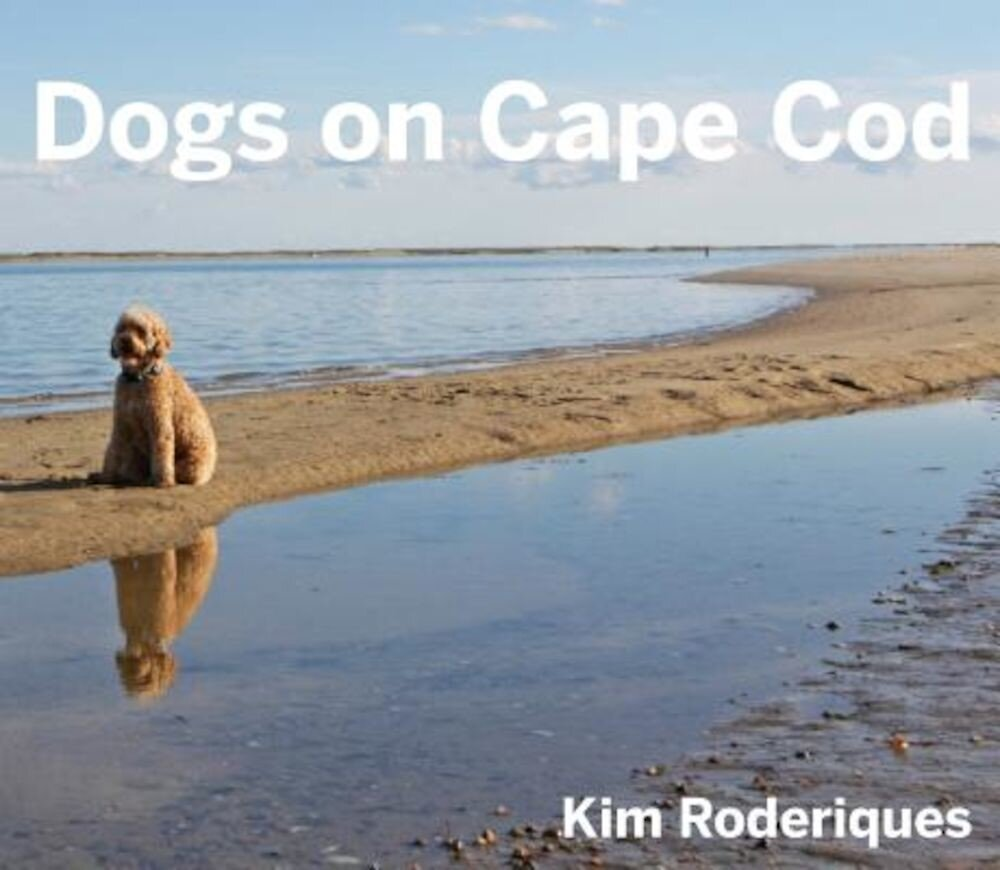 Dogs on Cape Cod, Hardcover