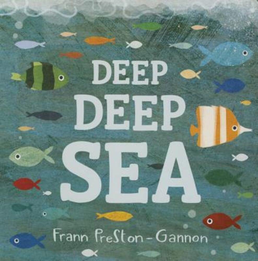 Deep Deep Sea, Hardcover