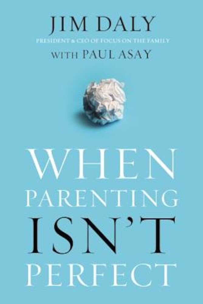 When Parenting Isn't Perfect, Paperback