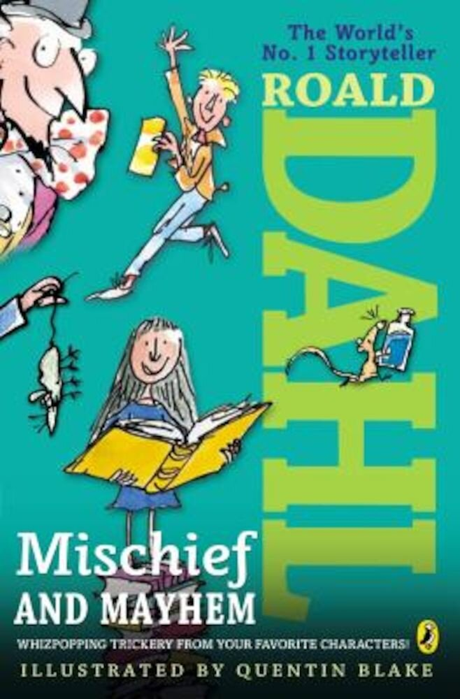 Roald Dahl's Mischief and Mayhem, Paperback