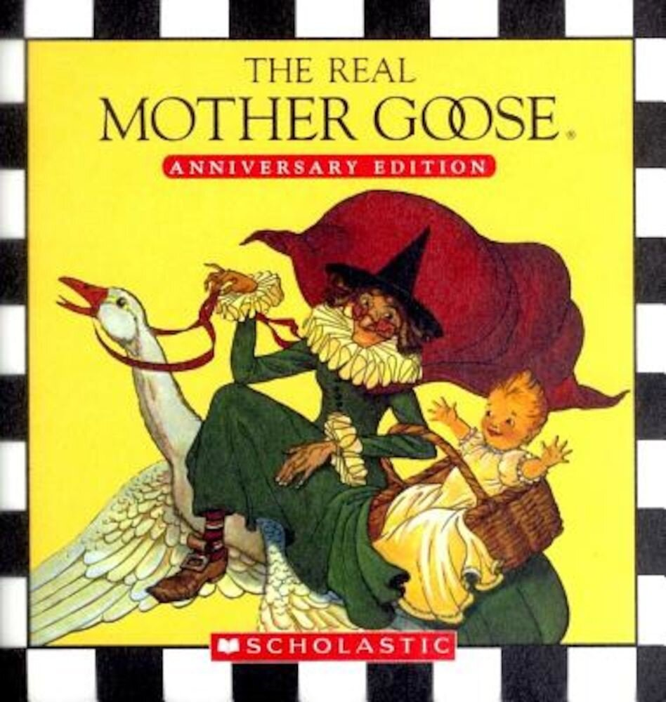 The Real Mother Goose Treasury, Hardcover