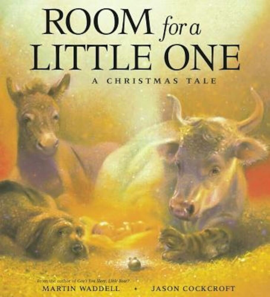 Room for a Little One: A Christmas Tale, Hardcover