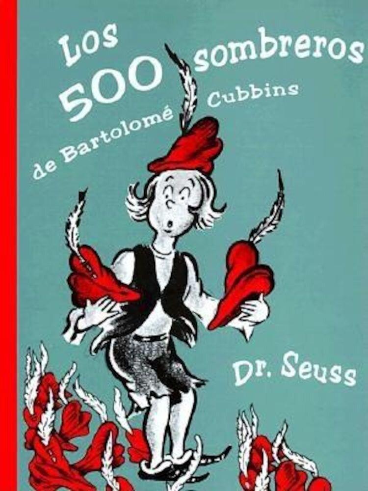 Los 500 Sombreros de Bartolome Cubbins, Hardcover
