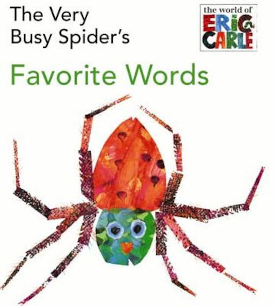The Very Busy Spider's Favorite Words, Hardcover
