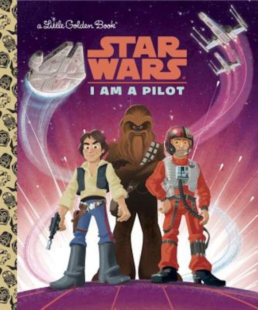 I Am a Pilot (Star Wars), Hardcover