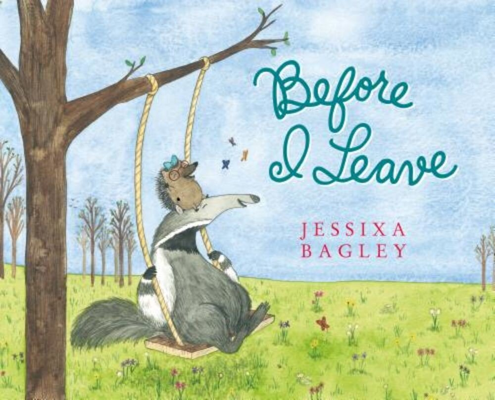 Before I Leave: A Picture Book, Hardcover