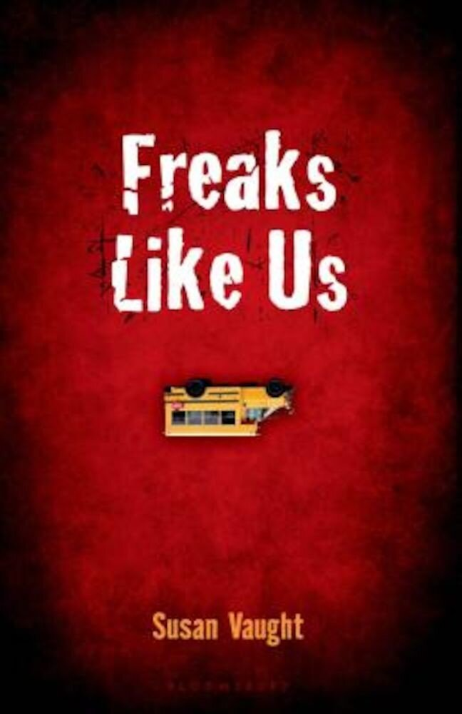 Freaks Like Us, Paperback