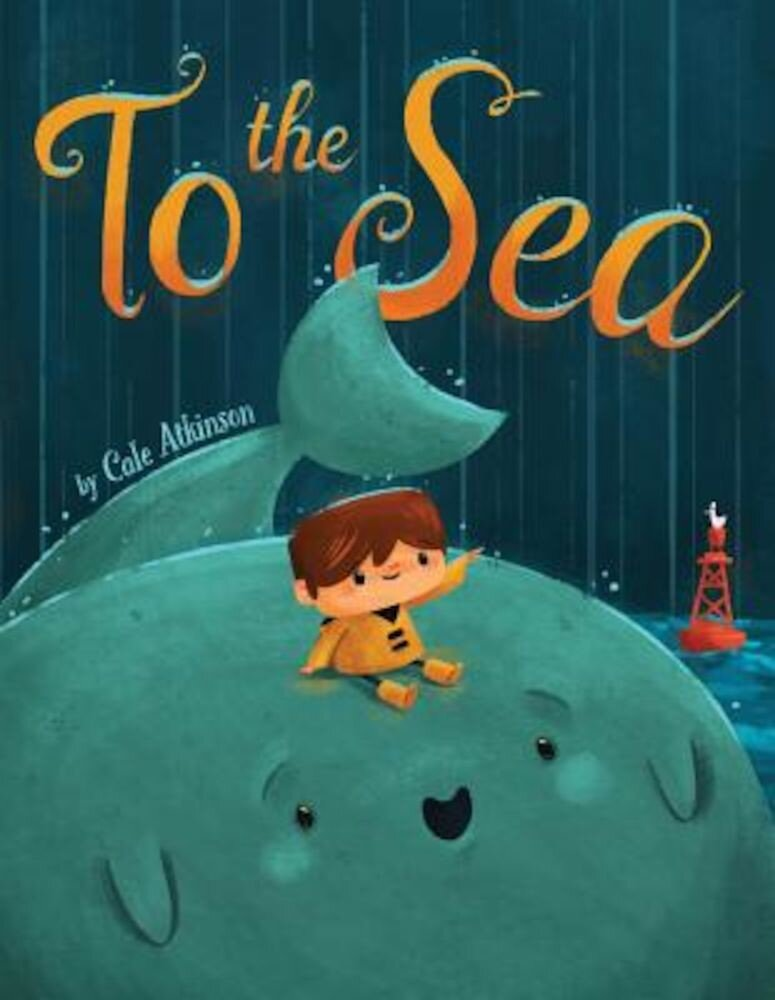 To the Sea, Hardcover
