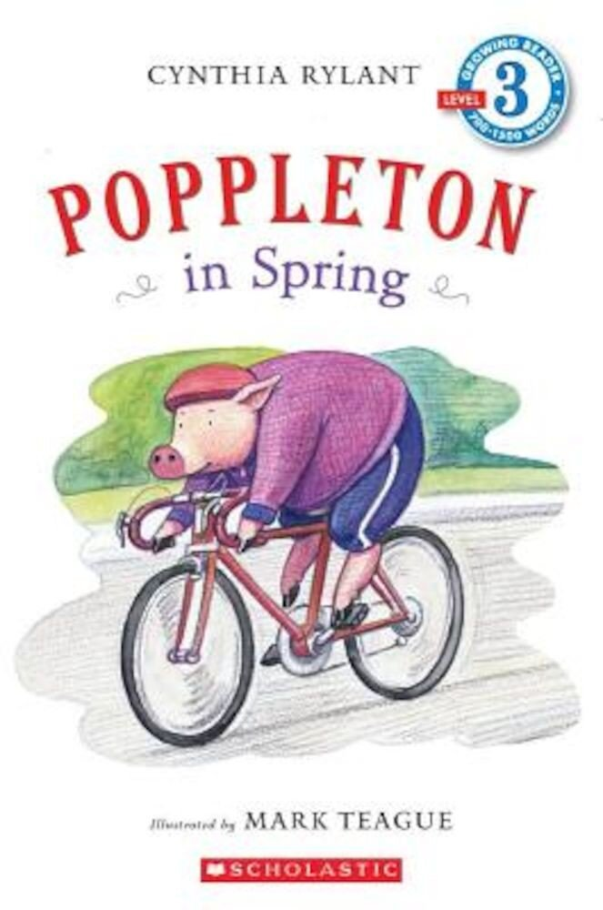 Scholastic Reader Level 3: Poppleton in Spring, Paperback