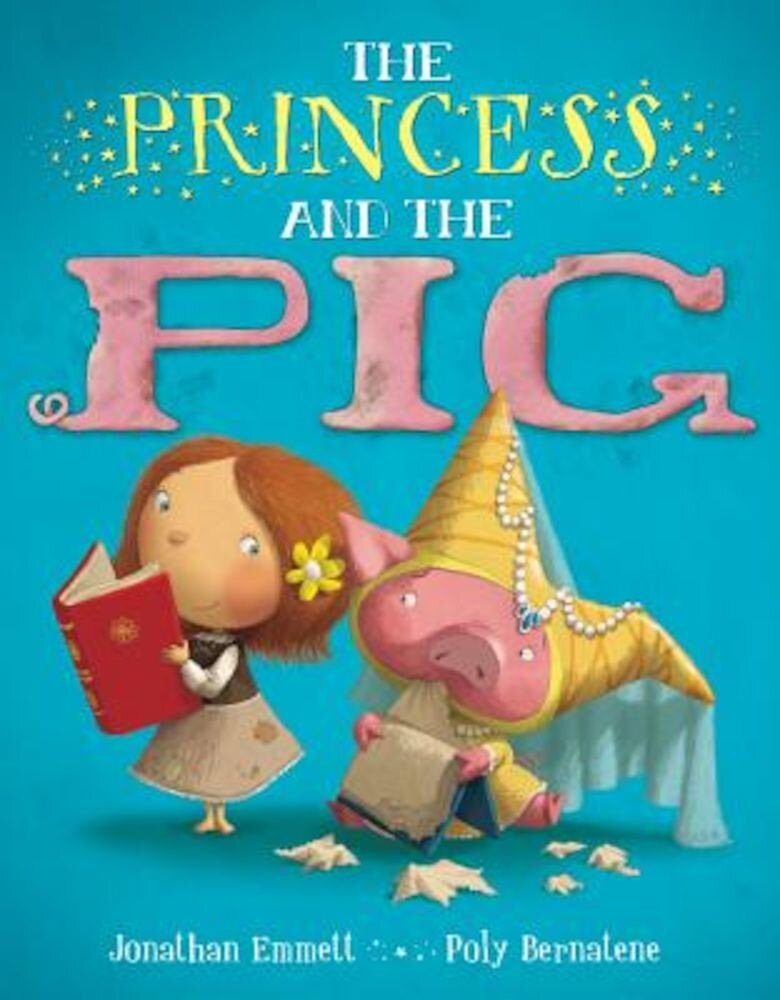 The Princess and the Pig, Hardcover