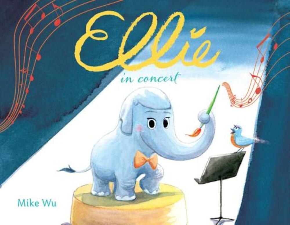 Ellie in Concert, Hardcover