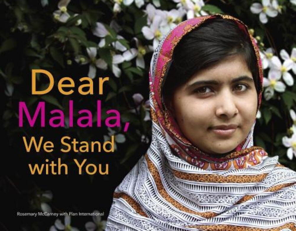 Dear Malala, We Stand with You, Hardcover