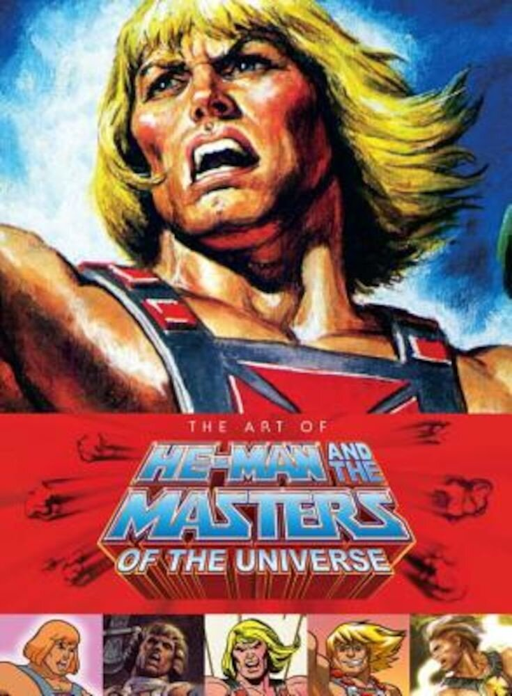 Art of He Man and the Masters of the Universe, Hardcover