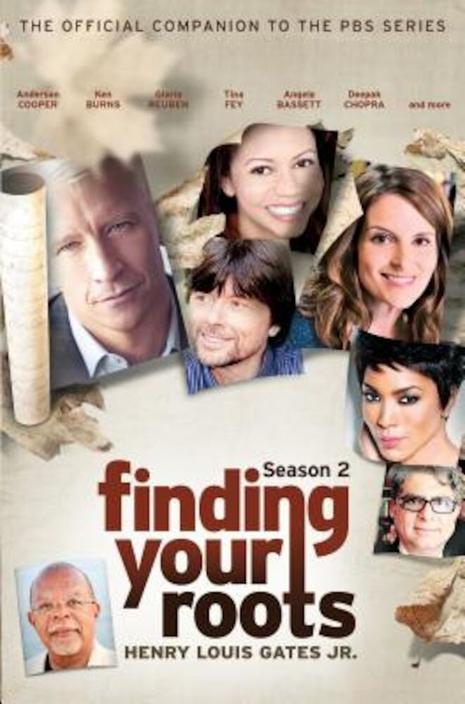 Finding Your Roots, Season 2: The Official Companion to the PBS Series, Hardcover