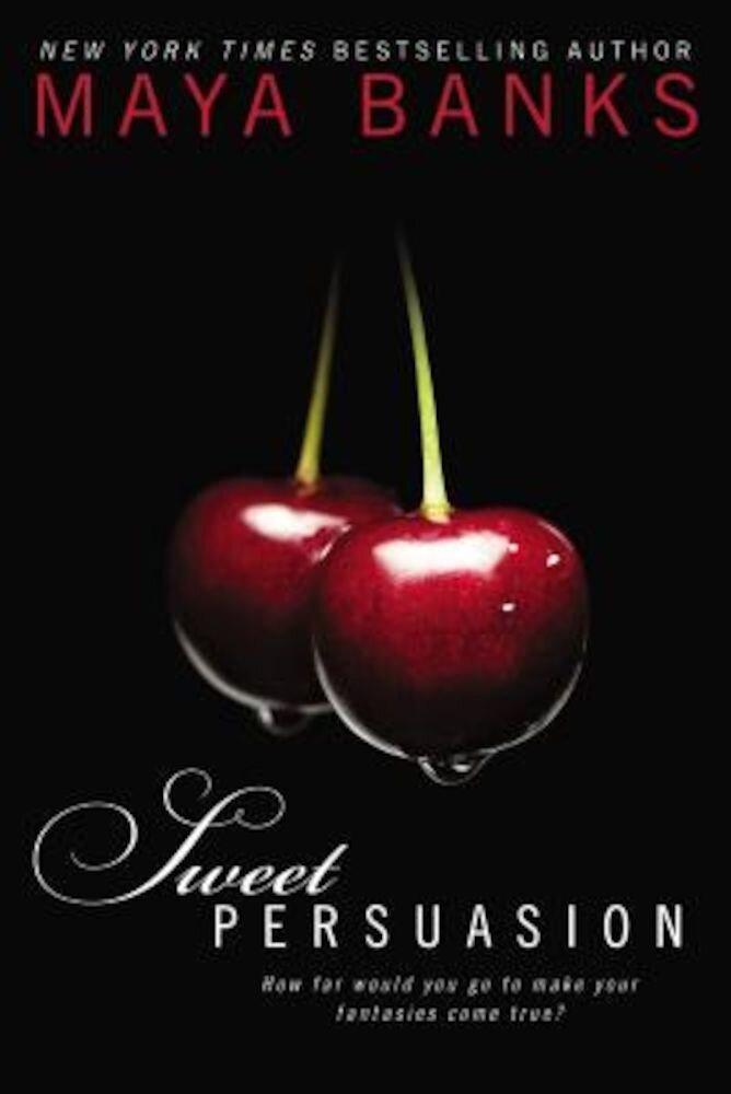 Sweet Persuasion, Paperback