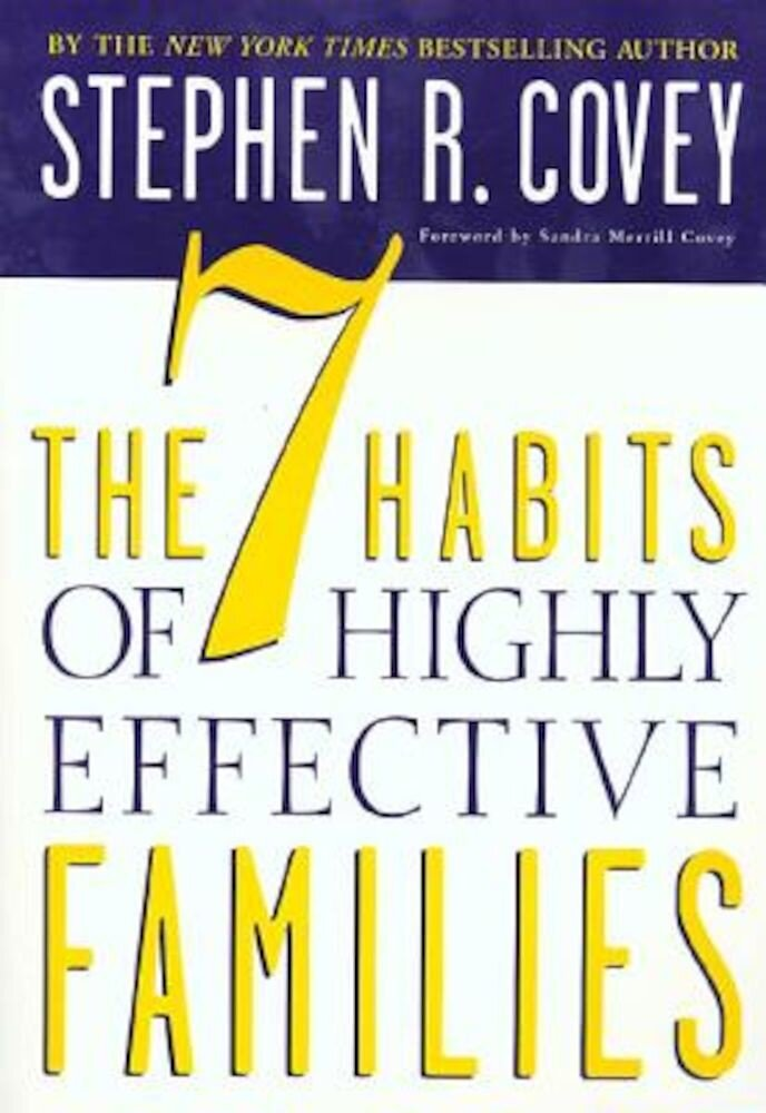 The 7 Habits of Highly Effective Families: Building a Beautiful Family Culture in a Turbulent World, Paperback
