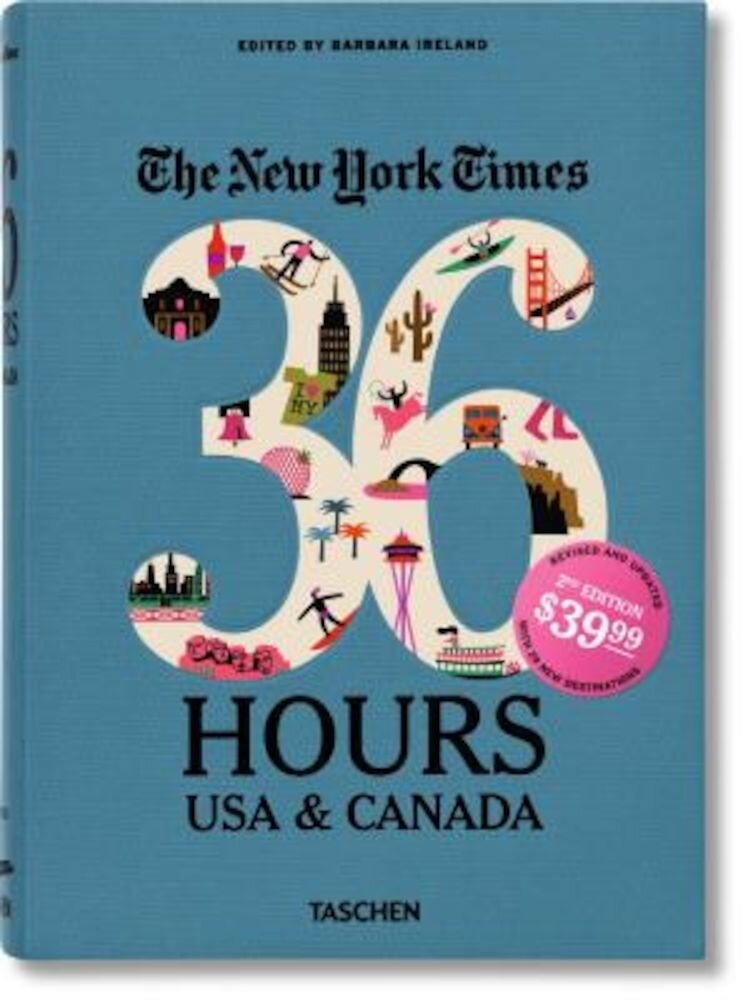 The New York Times: 36 Hours USA & Canada, Paperback