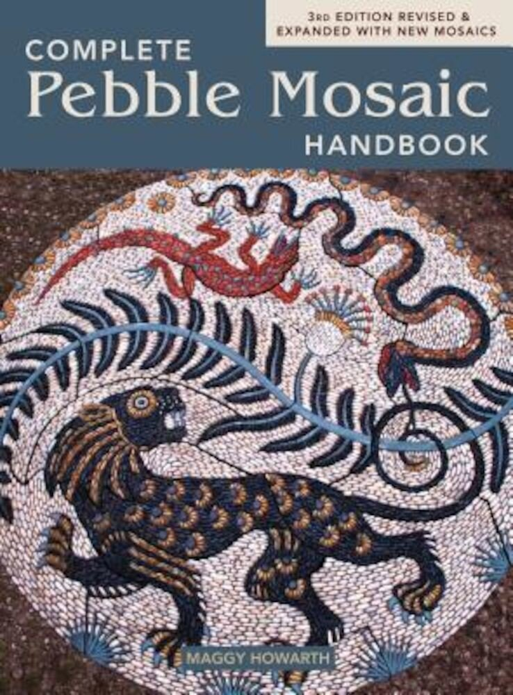 The Complete Pebble Mosaic Handbook, Paperback