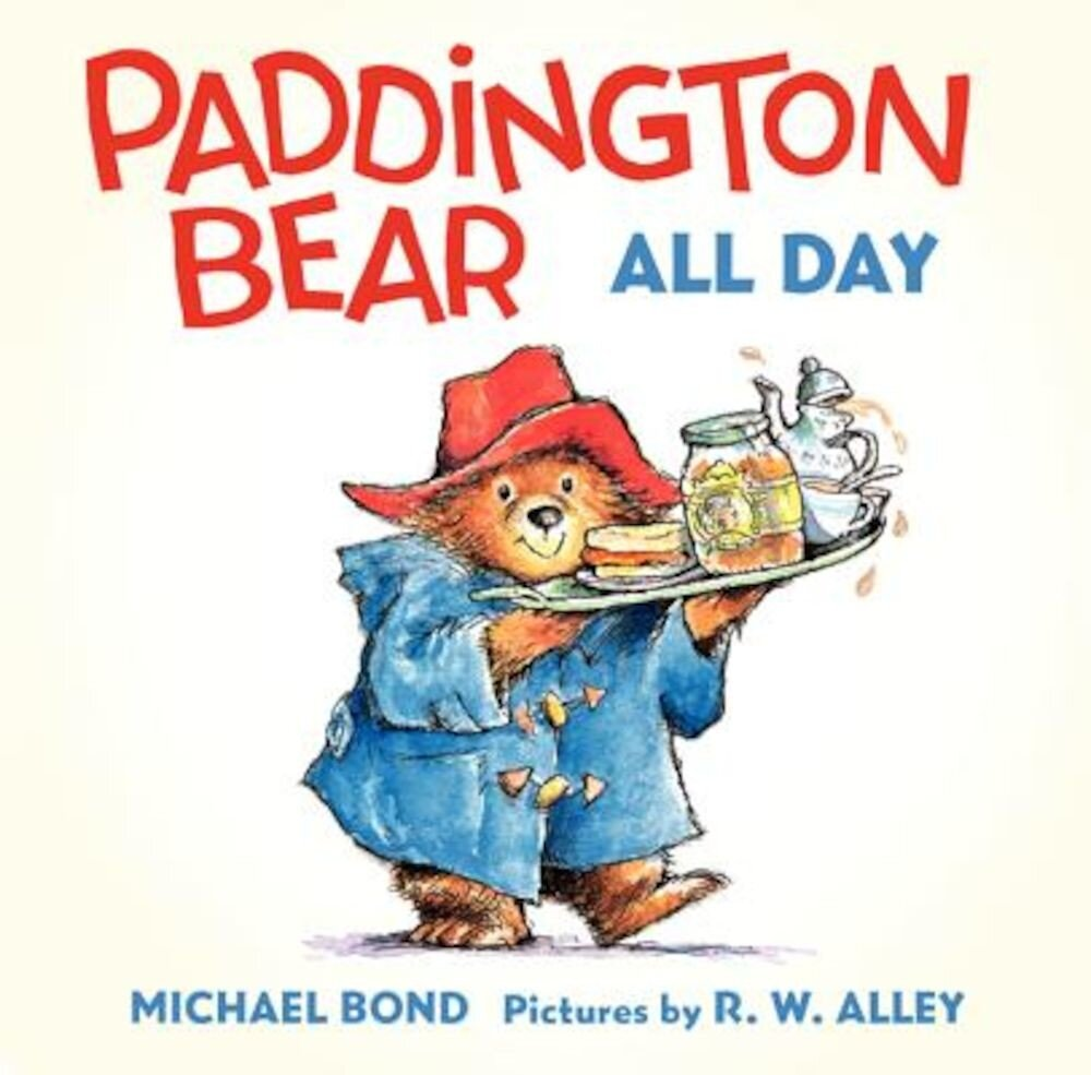 Paddington Bear All Day Board Book, Hardcover