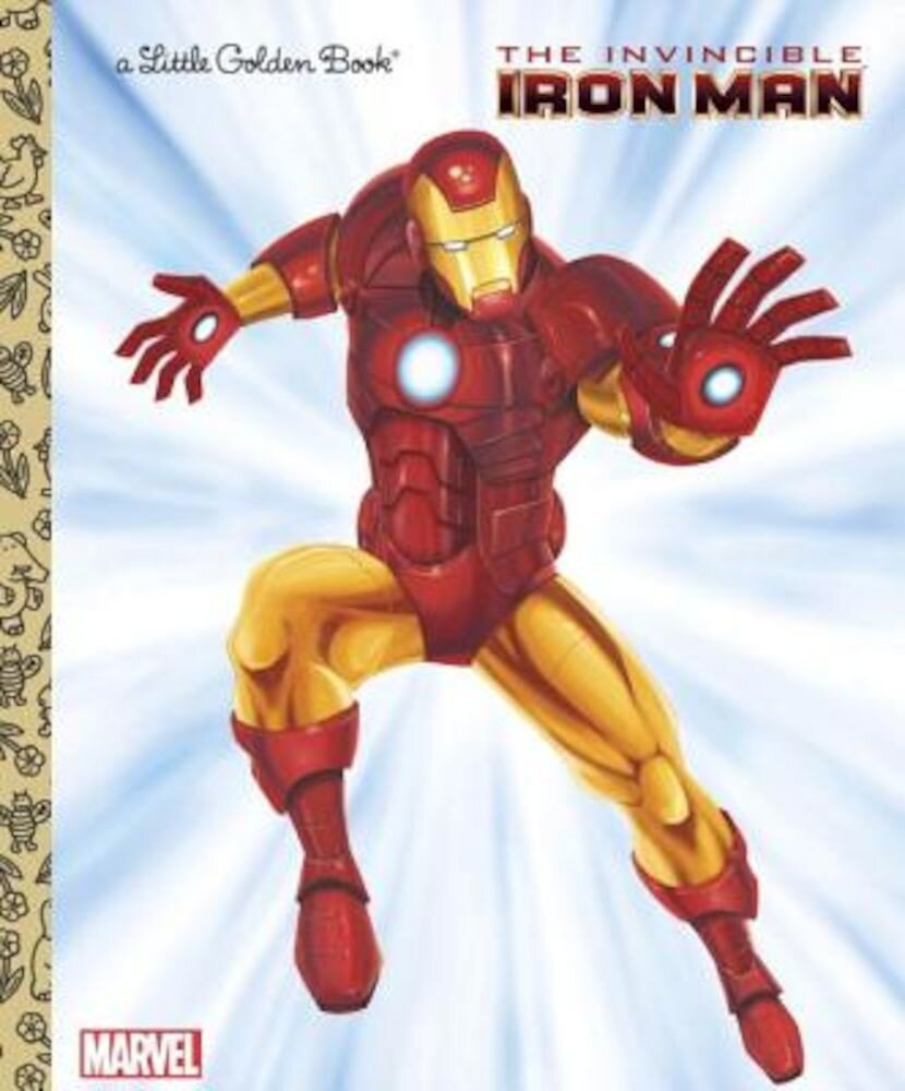 The Invincible Iron Man (Marvel: Iron Man), Hardcover