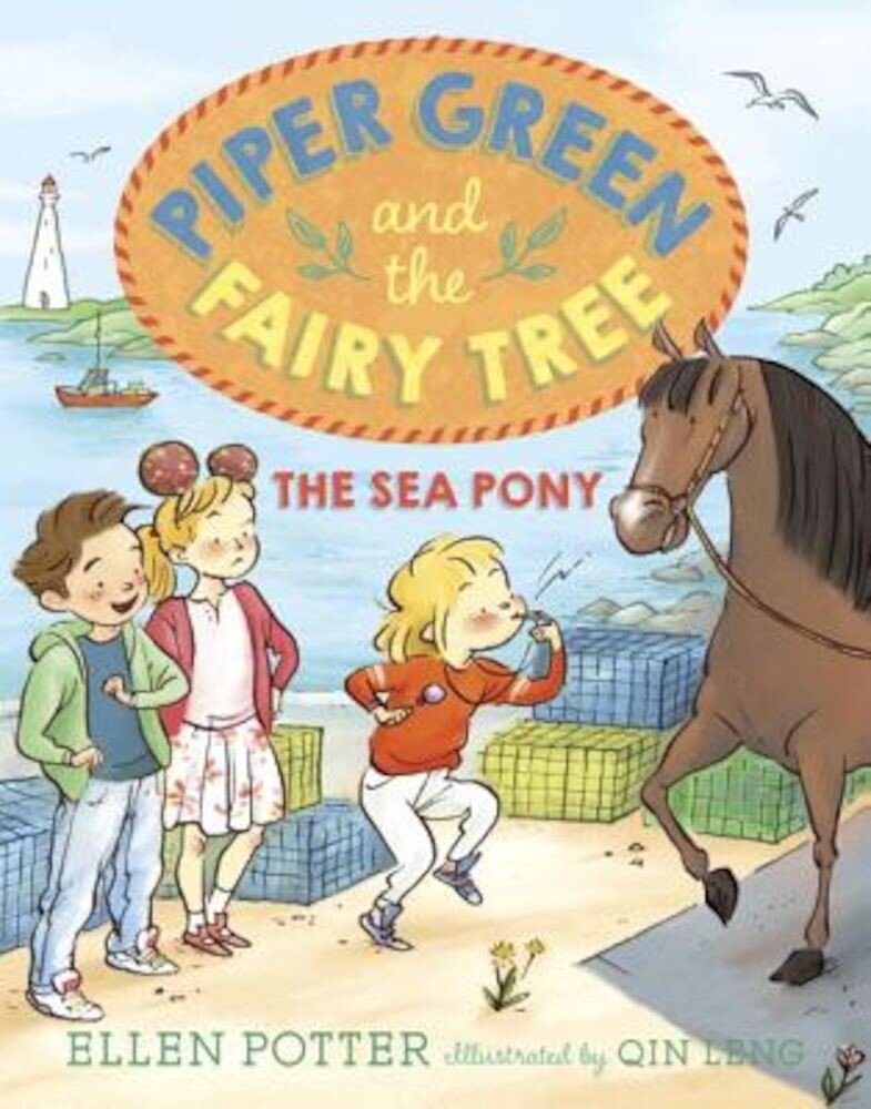Piper Green and the Fairy Tree: The Sea Pony, Paperback