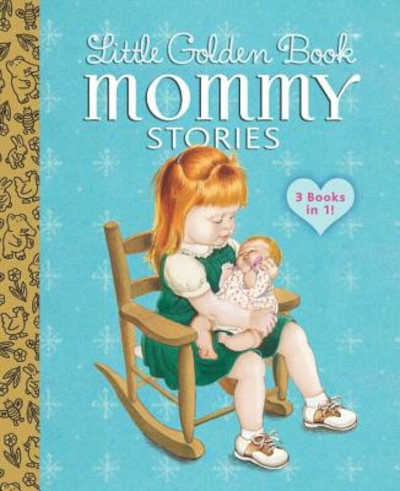 Little Golden Book Mommy Stories, Hardcover