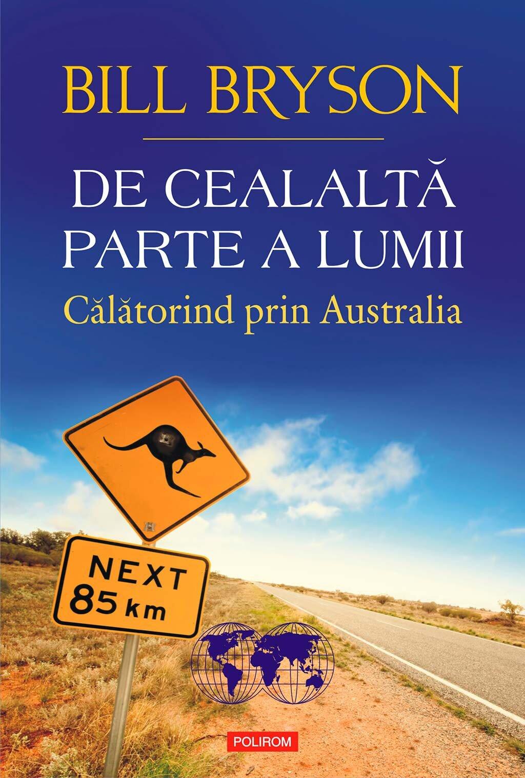 De cealalta parte a lumii. Calatorind prin Australia (eBook)
