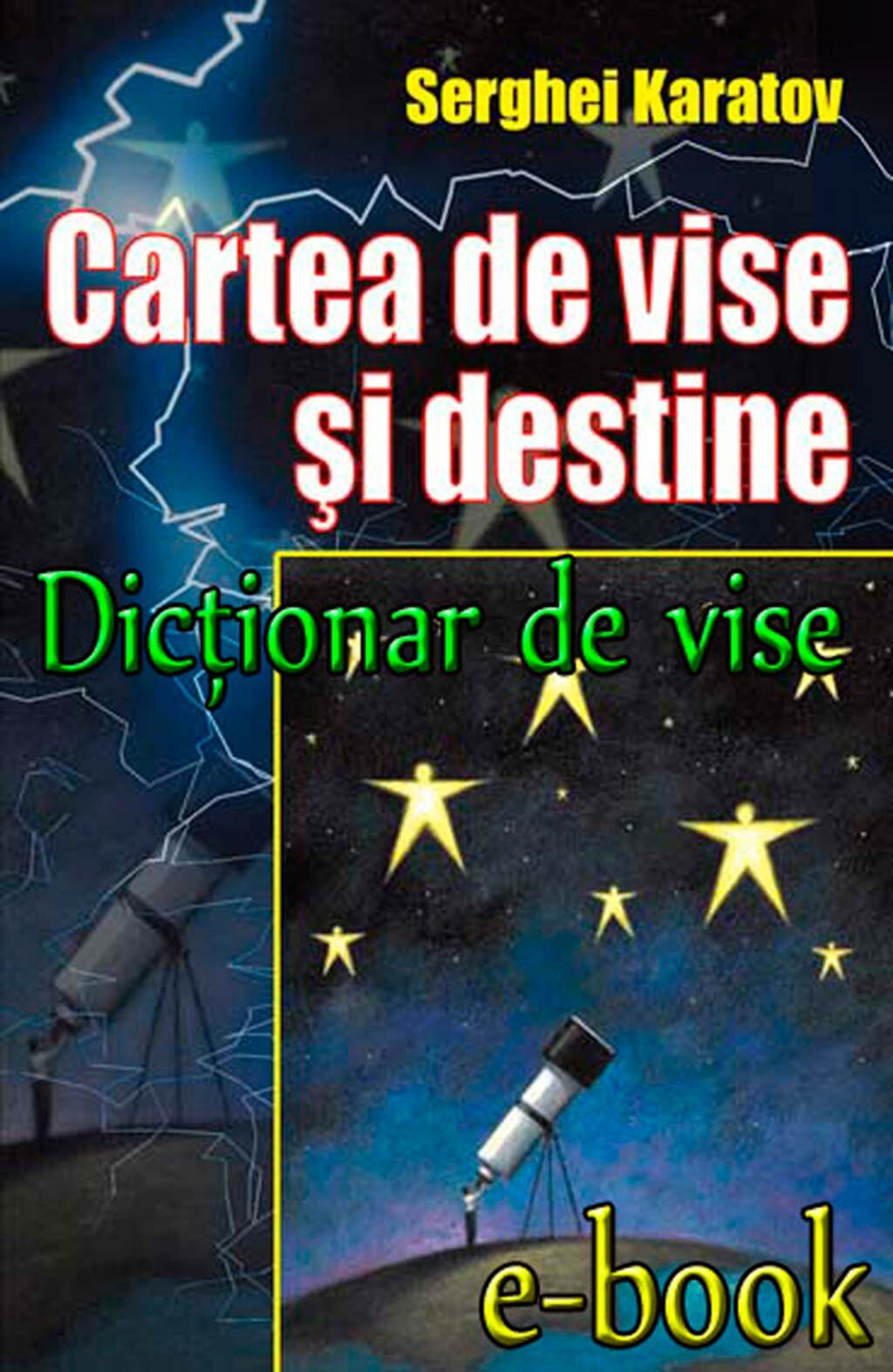 Dictionar de vise. Cartea de vise si destine (eBook)