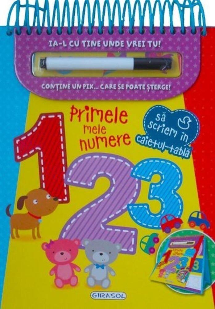 Sa scriem in caietul-tabla: Primele mele numere