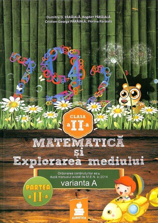 Matematica si explorarea mediului - Clasa a II - a, partea a II-a. Varianta A